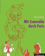 Mit Esmeralda durch Paris
