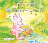 Das Sauberschwein (Geschichten aus dem Kinderkartonhaus)