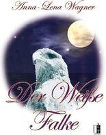 Der Weiße Falke