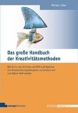 Das große Handbuch der Kreativitätsmethoden