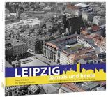 Leipzig damals und heute