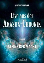 Live aus der Akasha-Chronik - Band 1