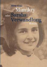 Mimikry oder Sarahs Verwandlung