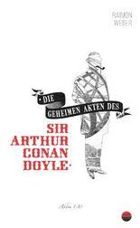 Die geheimen Akten des Sir Conan Doyle