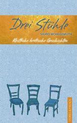 Drei Stühle: Köstliche kretische Geschichten