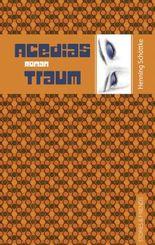 Acedias Traum
