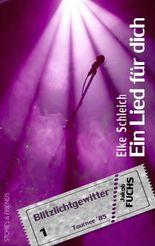 Ein Lied für dich: Blitzlichtgewitter - 1. Teil