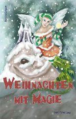 Weihnachten mit Magie
