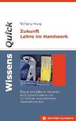 WissensQuick - Zukunft Lehre im Handwerk