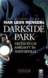 Darkside Park - Ankunft in Porterville