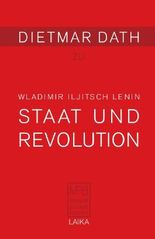 Wladimir Iljitsch Lenin: Staat und Revolution (1917)