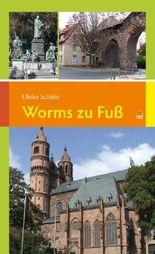 Worms zu Fuß