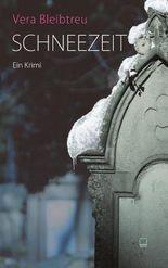 Schneezeit: Ein Krimi