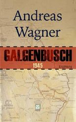 Galgenbusch 1945