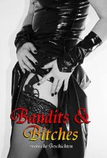 Bandits & Bitches