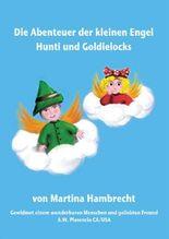 Die Abenteuer der kleinen Engel Hunti und Goldielocks