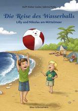 Die Reise des Wasserballs - Lilly und Nikolas am Mittelmeer