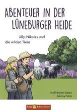 Abenteuer in der Lüneburger Heide - Lilly, Nikolas und die wilden Tiere