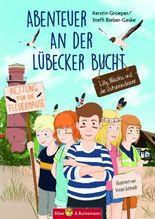 Abenteuer an der Lübecker Bucht - Lilly, Nikolas und die Ostseedindianer
