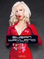 Susan Wayland - Erotic Latex Fetish Glamour
