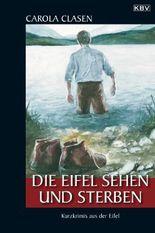 Die Eifel sehen und sterben