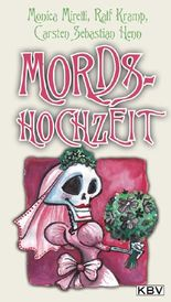 Mords-Hochzeit