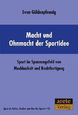Macht und Ohnmacht der Sportidee