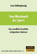Vom Missbrauch des Sports