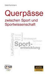 Querpässe zwischen Sport und Sportwissenschaft