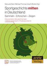 Sportgeschichte mitten in Deutschland