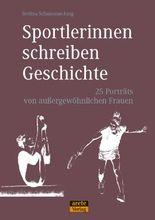 Sportlerinnen schreiben Geschichte