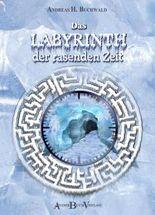 Das Labyrinth der rasenden Zeit