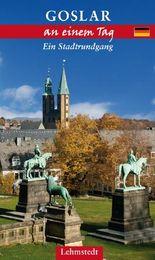 Goslar an einem Tag