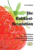 Die Rohkost-Revolution - Vollversion