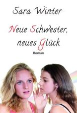 Neue Schwester - Neues Glück