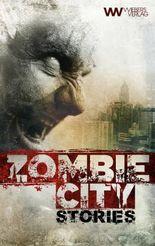 Zombie City Stories