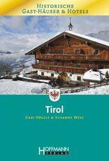 Historische Gast-Häuser & Hotels Tirol