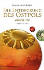 Die Entdeckung des Ostpols - Shiboruto (Nippon-Trilogie)