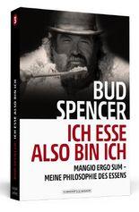 Bud Spencer – Ich esse, also bin ich