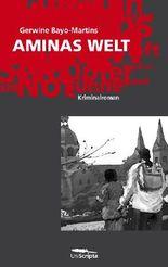 AMINAS WELT (Historischer Kriminalroman)
