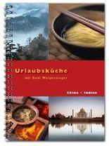 Urlaubsküche Indien / China mit Gabi Wolpensinger