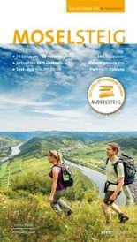 Moselsteig. Der offizielle Wanderführer. Das große Buch mit allen 24 Etappen plus Rundwege.