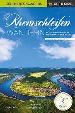 Rheinschleifen - Offizieller Wanderführer. Schöneres Wandern Pocket. GPS, Detailkarten, Höhenprofile, herausnehmbare Übersichtskarte, Smartphone-Anbindung.