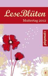 LeseBlüten Band 8 - Muttertag 2012