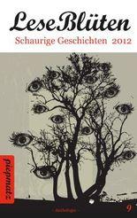 LeseBlüten Band 9 - Schaurige Geschichten 2012