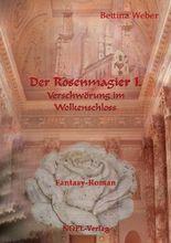 Der Rosenmagier I.