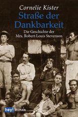 Straße der Dankbarkeit: Die Geschichte der Mrs. Robert Louis Stevenson
