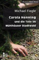 Carola Henning und die Tote im Mühlhäuser Stadtwald