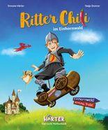 Ritter Chili im Einhornwald