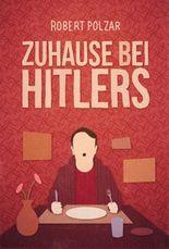 Zuhause bei Hitlers: Eine WG spielt Krieg